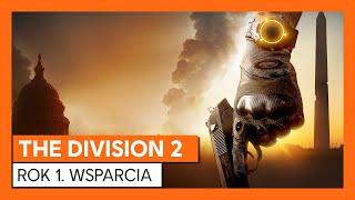 THE DIVISION 2 -PIERWSZY ROK WSPARCIA