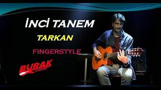 İNCİ TANEM (Enstrümantal - Klasik gitar - Tarkan cover)