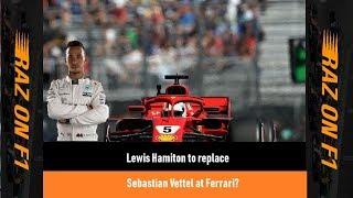 Lewis Hamilton To Replace Sebastian Vettel At Ferrari?   Raz On F1
