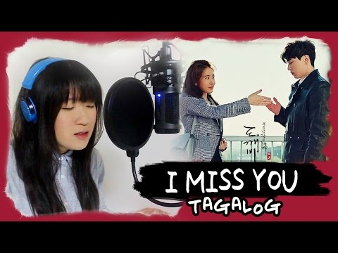[TAGALOG] I MISS YOU-Soyou 소유 (Goblin 도깨비 OST) MV+Lyrics by Marianne Topacio