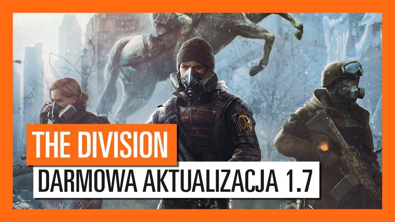 Tom Clancy's The Division – Zwiastun Darmowej Aktualizacji 1.7