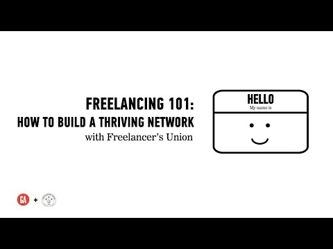 How to Build a Thriving Network: Freelancing 101