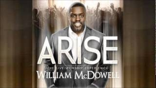 William McDowell - All I Want Is You