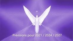 Prévisions pour 2021 / 2024 / 2027 : l'humanité à la croisée des Chemins
