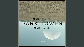"""Music From """"The Dark Tower"""" Movie Trailer (Cover Version)"""
