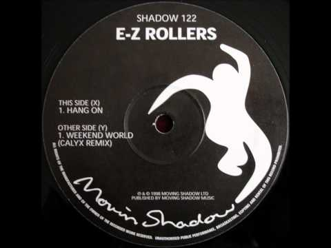 E-Z Rollers - Weekend World [Calyx remix]