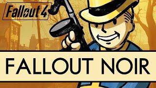 Fallout 4 jak mroczny kryminał. Oto Fallout Noir [tvgry.pl]