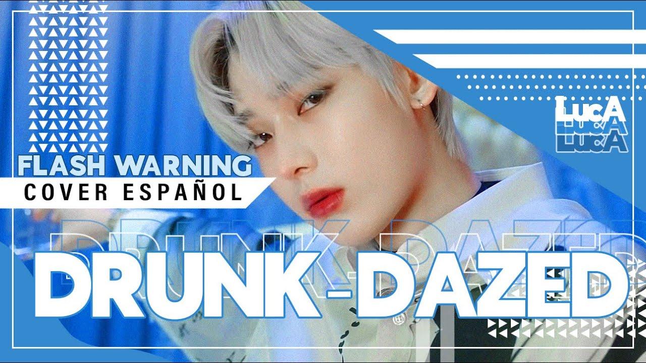 """DRUNK-DAZED"" ENHYPEN • Cover Español •【LucA】💕"