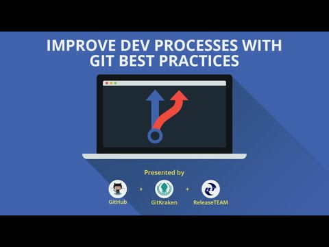 Improving your Development Processes with Git Best Practices thumbnail