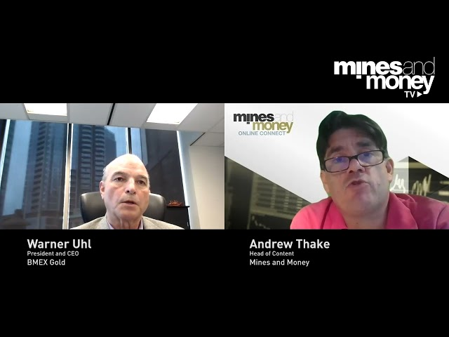 Mines and Money TV - Warner Uhl, President and CEO at BMEX Gold (TSX-V: BMEX)