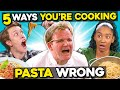 5 Ways You're Cooking Pasta Wrong