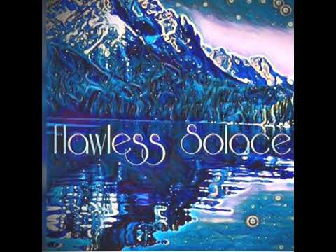 Flawless Solace- If You're All Mine