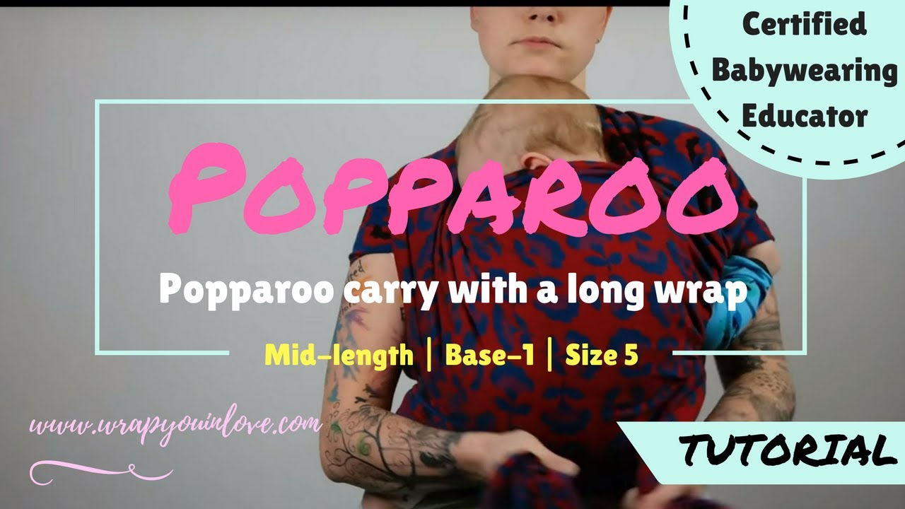 Popparoo Carry With A Long Woven Wrap Youtube