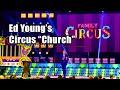 "F4F   Ed Young's Circus ""Church"""