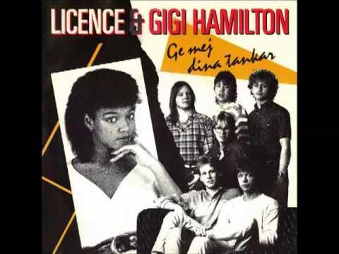 Licence & Gigi Hamilton - Ge Mej Dina Tankar (1984)