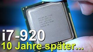 Der legendäre Intel i7-920 -- Erster Core i7, 10 Jahre später getestet!
