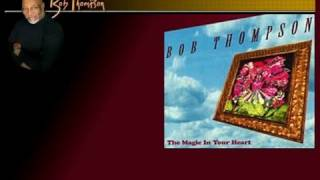 Bob Thompson - The Magic in your heart -Rainy night in Rio