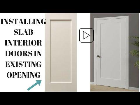 INSTALLING SLAB INTERIOR DOORS IN EXISTING OPENINGS