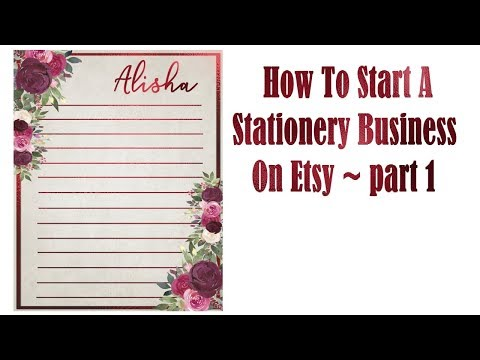 How To Start A Stationery Business On Etsy ~part 1