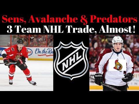 NHL Trade 3 Team Deal - Sens Avalanche Predators
