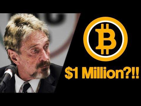 John McAfee: Bitcoin WILL Hit $1 Million By 2020