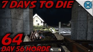 7 Days to Die -Ep. 64-