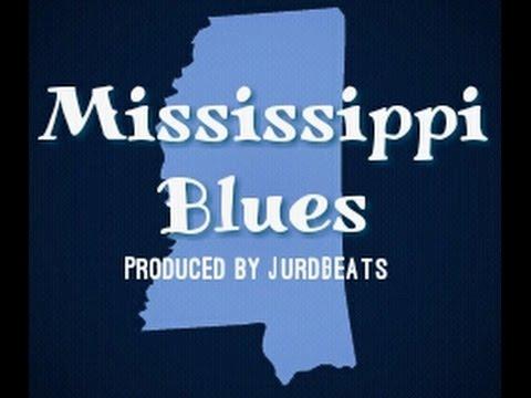 Mississippi Blues (Prod. By JurdBeats)