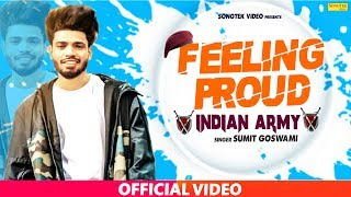Feeling Proud Indian Aarmi Jang Ke Maidan Mein | Sumit Goswami | Haryanvi Song | Haryanvi  2019