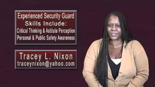 Tracey Nixon Video Resume Presentation - Security Guard Position