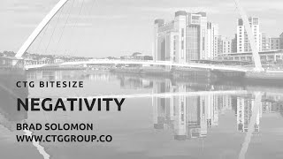 CTG Group Bitesize Negativity