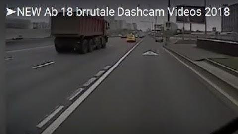 ➤NEW Ab 18 brrutale Dashcam Videos 2018