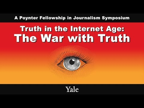 "Highlights from ""Truth in the Internet Age: The War with Truth"""