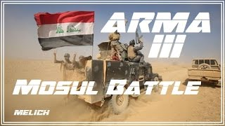 Arma 3 : Iraqi Army Keep Pushing On Mosul !!