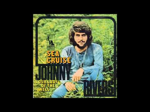 Johnny Rivers - Sea Cruise (1971)