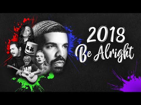2018 Be Alright Year-End Mashup
