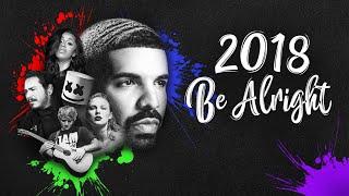 """Baixar 2018 """"Be Alright"""" (Year-End Mashup)"""