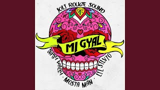 Mi Gyal (feat. Lil Silvio, Baby Wally, Mosta Man) (Radio Edit)