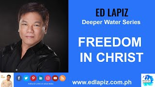 🆕Ed Lapiz Latest Sermon New Video👉 Ed Lapiz - FREEDOM IN CHRIST 👉 Ed Lapiz Official Channel 2020