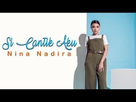 SI CANTIK AKU - NINA NADIRA feat. Toby