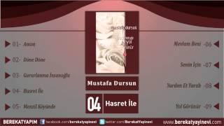 Mustafa Dursun - Hasret İle