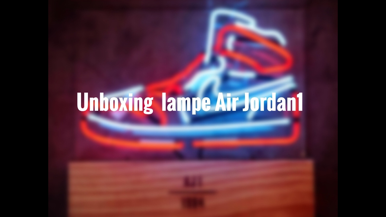 UNBOXING !! Lampe néon Air jordan 1 !!