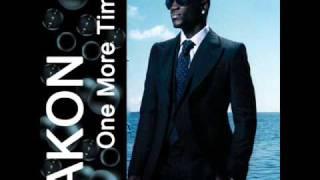 Akon - One more time (Wake up call) +lyrics