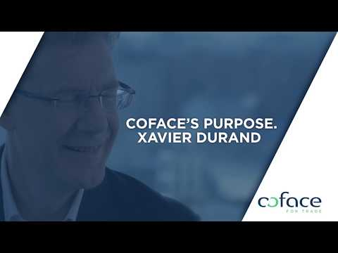 Coface's purpose. Xavier DURAND, Chief executive officer.