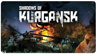 Shadows Of Kurgansk Gameplay - Welcome to the Zone | Let's Play Shadows Of Kurgansk Part 1 screenshot 3
