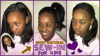 MOST NATURAL Sew-In FOR KIDS - VERY DETAILED ‼️