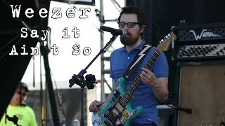 Weezer: Say It Ain't So [4K] 2015-08-02 - Gathering of the Vibes