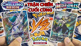 Cuộc Chiến Cuối Cùng Thẻ Pokemon TCG Battle Styles Và Chilling Reign Mong Aktay Toystation Cũng Đấu
