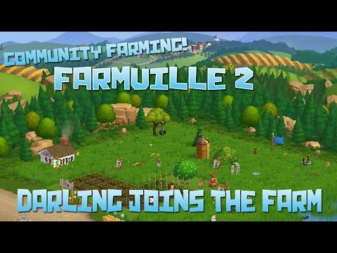 Community Farming! Farmville 2: Darling Joins the Farm! - Episode #6