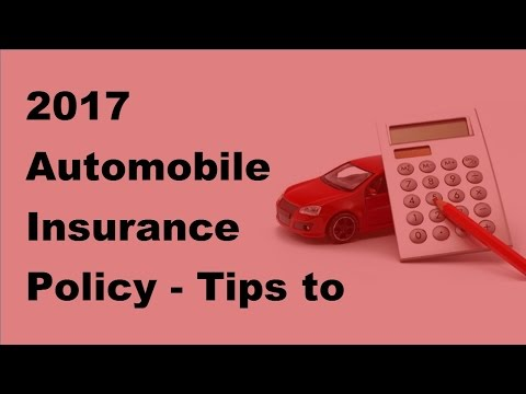 2017 Automobile Insurance Policy  | Tips to Discover the Cheapest Auto Insurance Policy