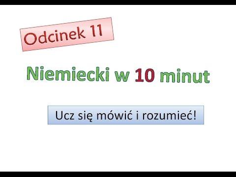 Odcinek 11 - Niemiecki w 10 minut - Niemiecki dla początkujących